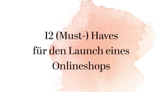 Must-haves zum Launch eines Onlineshops