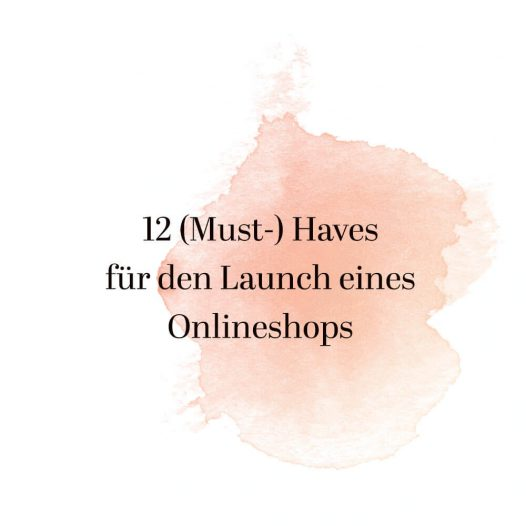 Must-haves zum Launch eines Onlineshops