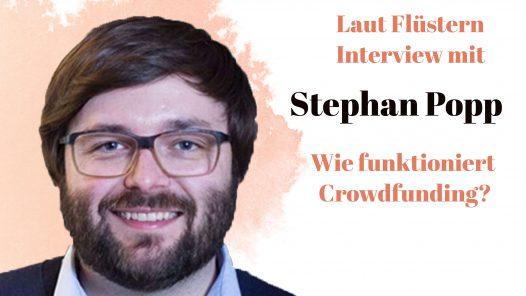 Stephan Popp im Interview mit Gründungsgeflüster zum Thema Crowdfunding